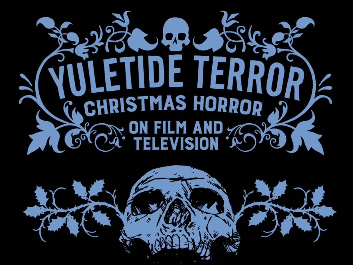 Book Review: 'Yuletide Terror: Christmas Horror on Film and Television'